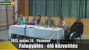 2013. május 24. – Falugyűlés Pázmándon