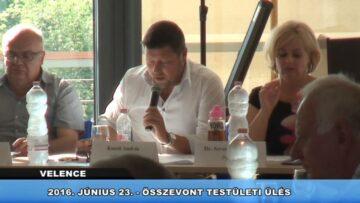 2016. június 23. – Összevont testületi ülés – Velence, Kápolnásnyék, Nadap, Pázmánd, Vereb