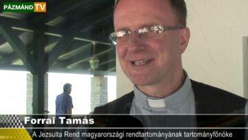 Forrai Tamás – Jezsuita Vezető járt Pázmándon